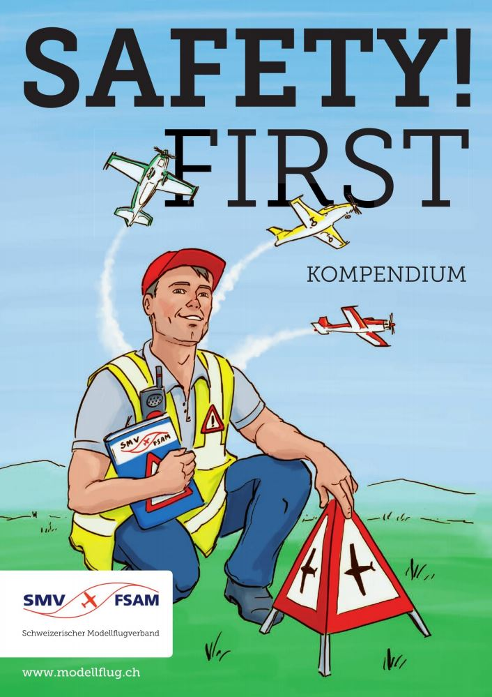 SAFETY!FIST Kompendium: Alles zum Thema Modellflugsicherheit in einem Dokument